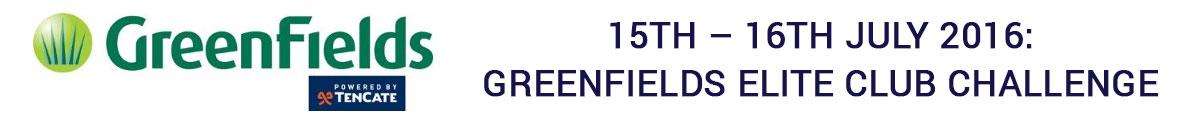 Greenfields Elite Club Challenge 2016